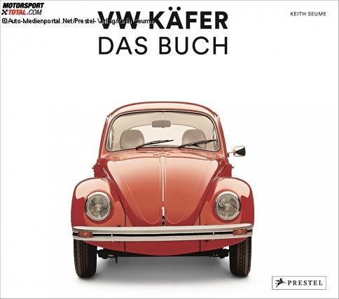 """""""VW Käfer - Das Buch"""" von Keith Seume."""
