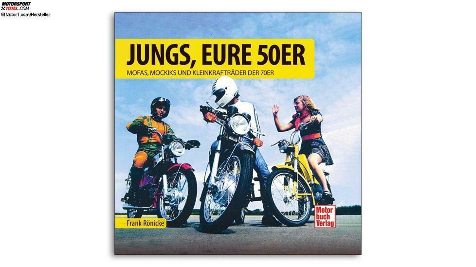 Frank Rönicke: Jungs, eure 50er. Mofas, Mokicks und Kleinkrafträder der 70er. ISBN: 978-3-613-04208-7, 96 Seiten, Preis: 12,95 Euro