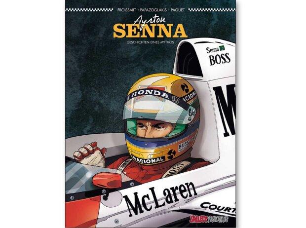 Ayrton Senna: Geschichten eines Mythos