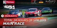 24h Spa 2019: 24 Stunden in 45 Minuten