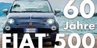 60 Jahrer FIAT 500: Die Geschichte einer Ikone