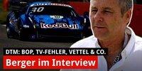 Berger im Interview: So lief der Start zur DTM '21