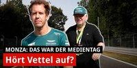 Hört Vettel auf? Das war der Medientag in Monza!
