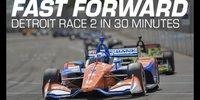 IndyCar Detroit: Rennen 2 in 30 Minuten