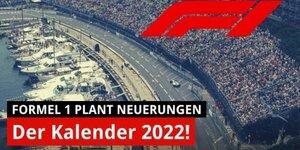 Kalender 2022: Formel 1 bricht mit Traditionen