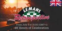 Live: 48 Stunden Rückblick auf Le Mans Classic