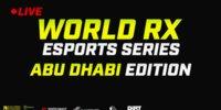 Live: WRX E-Sport Abu Dhabi