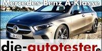 Mercedes A-Klasse 2019 Test & Fahrbericht
