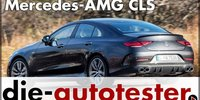 Mercedes-AMG CLS 53 4MATIC+ 2018 im Test