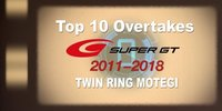 Super GT Motegi: Beste Überholmanöver seit 2011