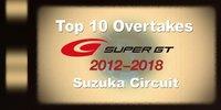 Super GT Suzuka: Beste Überholmanöver seit 2012