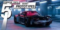 Top 5: Porsches Geheime Prototypen