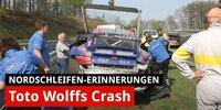 Toto Wolff: Sein schwerer Unfall auf der Nordschleife