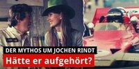 Wollte Jochen Rindt wirklich die Karriere beenden?